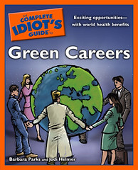 The Complete Idiots Guide to Green Careers