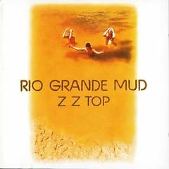 ZZ Top - Rio Grande Mud (1972) Front