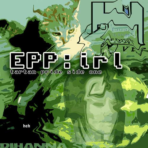 Electro Pussy Posse IRL - Tartan Pride - Side 1
