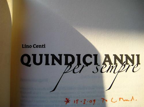 Lino Centi, Quindi anni per sempre, Descantabaucchi / Coniglio Editore 2008. Frontespizio (part.) 2