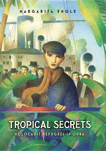 Review of the Day: Tropical Secrets: Holocaust Refugees in Cuba by Margarita Engle