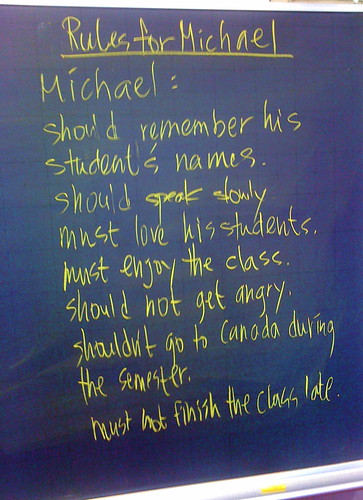 Rules for the Teacher Fall 2009-2