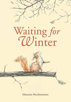 Review of the Day: Waiting for Winter by Sebastian Meschenmoser