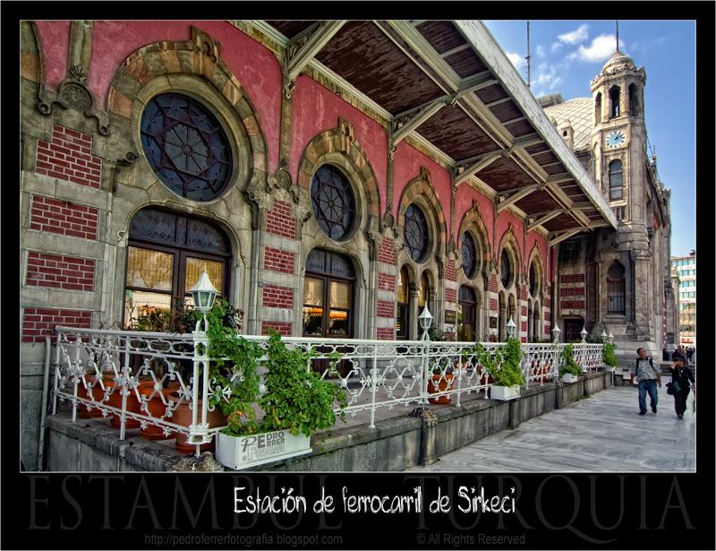 Estación de ferrocarril de Sirkeci - Estambul