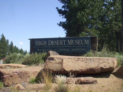 HIgh Desert Museum, Bend, Oregon