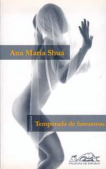 Ana María Shua, Temporada de fantasmas