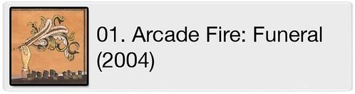01. Arcade Fire - Funeral (2004)