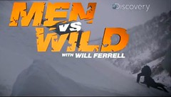 Man vs. Wild with Will Ferrell