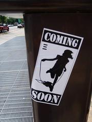Coming Soon (Daquella manera) Tags: washingtondc dc washington sticker stickerart coming soon