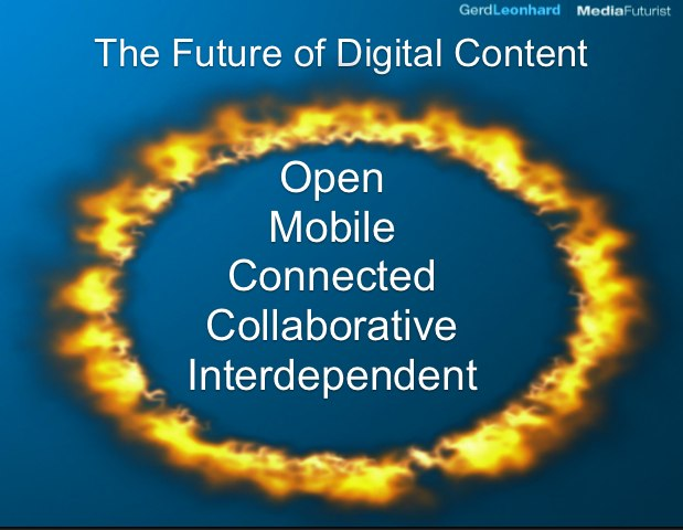 The future of digital content: open,mobile, connected, collaborative...