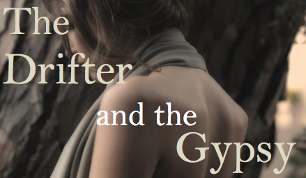 The Drifter and the Gypsy Ad