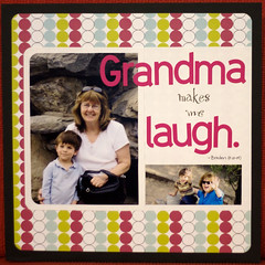 Day 21 - Grandma Makes Me Laugh (Margie S (Xnomads)) Tags: favorite layout badge load mayload09