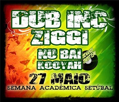 Dub Incorporation & Ziggi - 27 Maio