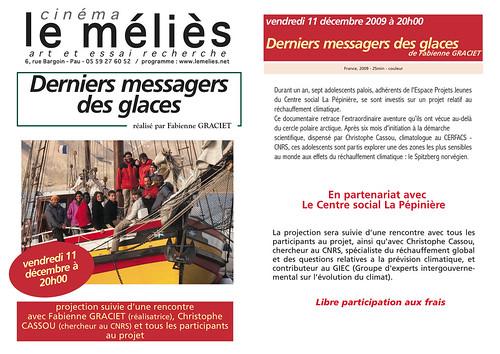 11 décembre 2009 - Présentation du film Derniers Messagers des Glaces au cinéma Le Mélies à PAU