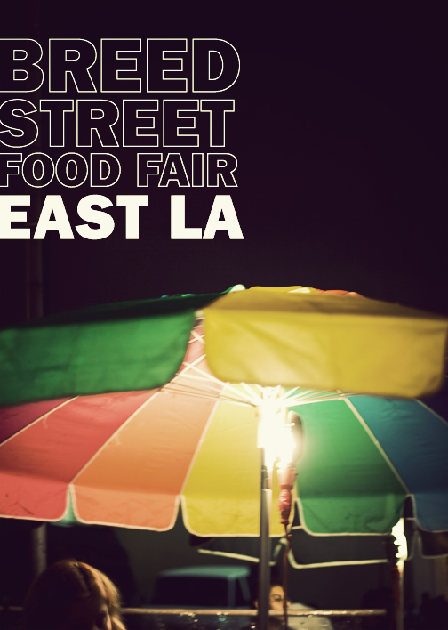 Breed Street Food Fair East LA