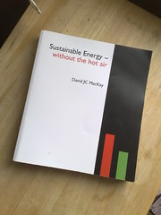 Sustainable Energy - without the hot air, by David J C MacKay