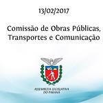 Comissão de Obras Públicas, Transportes e Comunicação 13/02/2017