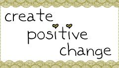 create positive change