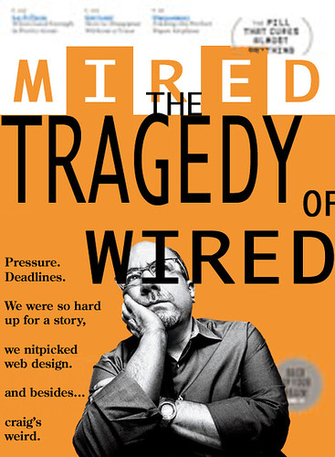 The Tragedy of Wired