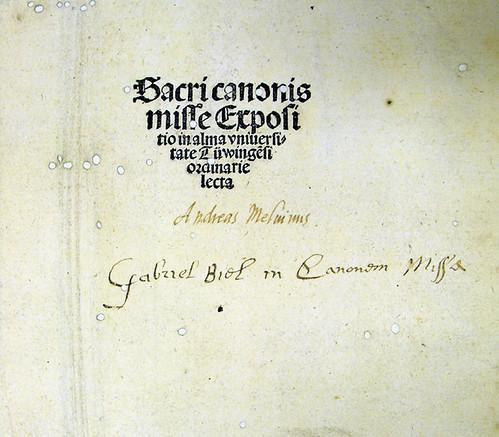Inscriptions on title page of Biel, Gabriel: Sacri canonis Misse expositio
