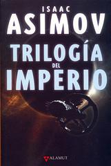 Isaac Asimov, Trilogía del imperio