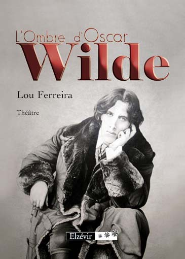 L'Ombre d'Oscar Wilde - Lou Ferreira