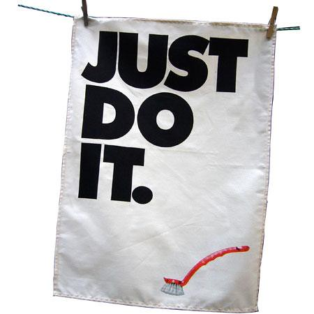 Just Do It Tea Towel por você.