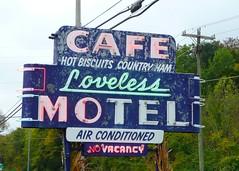Nashville, TN Loveless Cafe neon sign (army.arch) Tags: sign restaurant cafe neon tn nashville tennessee motel loveless lotsoffood bepreparednottoeattherestoftheday