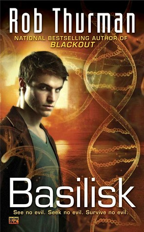 August 2nd 2011 by Roc       Basilisk (Chimera #2) by Rob Thurman