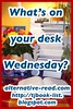 What's on Your Desk Wednesday? Bookish Book Blog Meme!