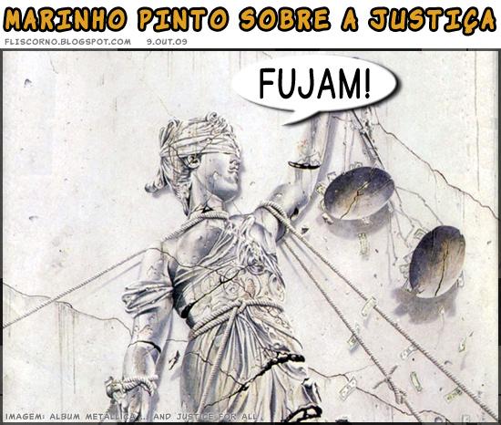 Marinho Pinto sobre a Justiça: Fujam