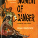 Dell Books D328 - Donald MacKenzie - Moment of Danger