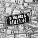 Slide - If I Had a Million