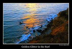 Golden Glitter in the Surf (lhg_11) Tags: seascape reflection landscape surf southerncalifornia distillery palosverdespeninsula aplusphoto nikond90