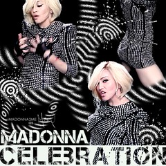 Madonna - Celebration (  d     2  e) Tags: new light 2 me up del pose la reina ray candy madonna 4 prayer hard like it pop give celebration virgin vogue single bonita strike isla 2009 minutes hung confessions