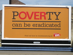Christian Aid's Poverty can be eradicated poster