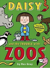 Kes Gray - Daisy and the Trouble with Zoos (Categorie 'Younger Readers')
