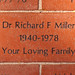 Dr. Richard F. Miller 1940-1978 Your Loving Family