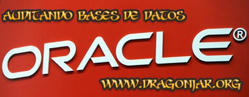 Auditar Base de Datos Oracle