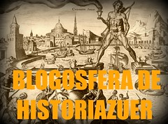 ¡Entra a la blogosfera de historiazuer!; enlaces seleccionados