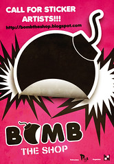 BOMB THE SHOP (the call poster) (bombtheshop) Tags: poster stickers bombtheshop