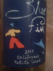 2007 Blue Fin Petite Sirah