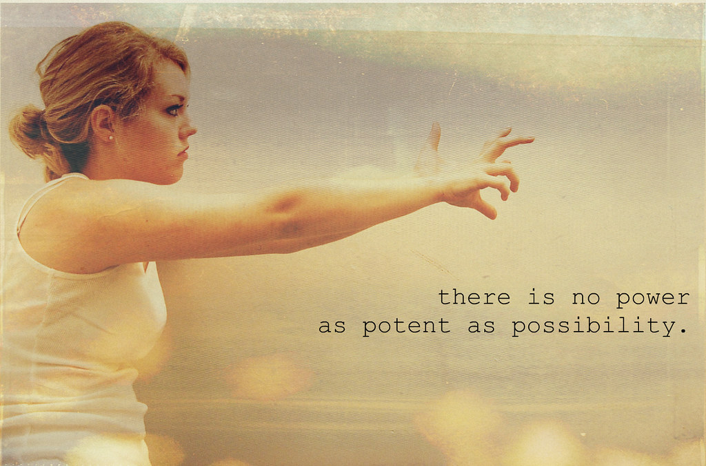 79.365; there is no power as potent as possibility.