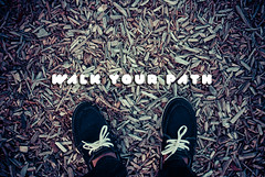 EXPLORED! walkyourpath (Kevin Conor Keller) Tags: inspiration shoes quote path walk trail quotes font