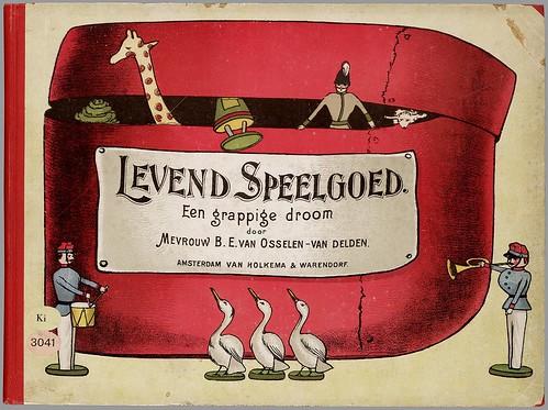 Levend speelgoed. Een grappige droom by B.E. van Osselen-van Delden, 1903