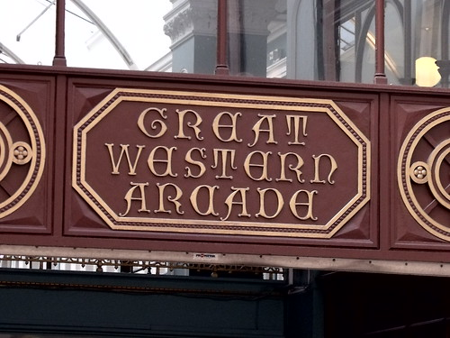 Great Western Arcade - from Temple Row