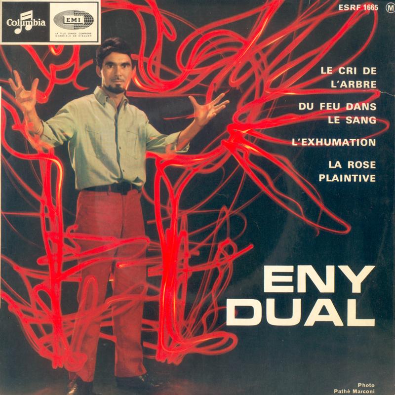 Eny Dual - Le Cri De L'Arbre - L'Exhumation