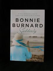 """""""Suddenly"""" by Bonnie Burnard"""