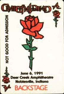Grateful Dead Backstage Pass for 6/6/91 Deer Creek Music Center, Noblesville, Indiana (borrowed from www.psilo.com)