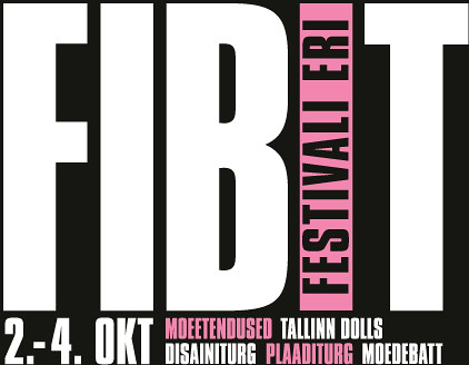 FIBIT - fashion is back in Tallinn